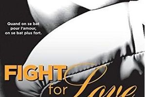Fight for Love tome 2 : Mine de Katy EVANS