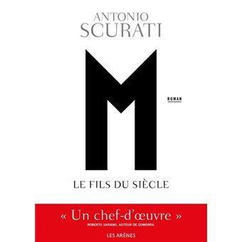 M, l'Enfant du siècle, Antonio Scurati