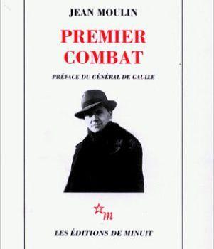Jean Moulin - Artiste, Préfet, Résistant - le site de sa famille - Le Résistant - Premier combat 17 Juin 1940