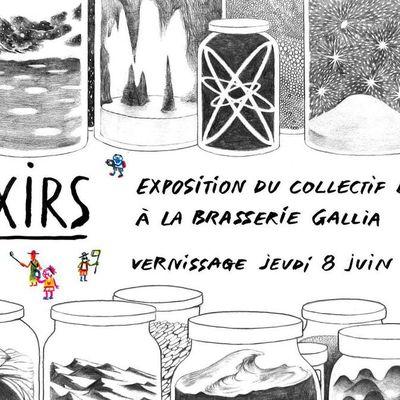 Exposition ELIXIRS / Brasserie Gallia / Vernissage jeudi 8 juin