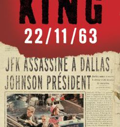 22/11/63 de Stephen King (2013 - Albin Michel)