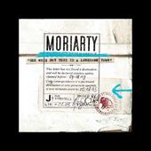 Moriarty - Animals Can't Laugh