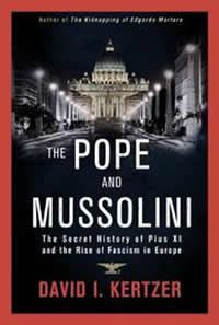 The Pope and Mussolini by David I. Kertzer