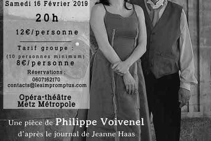 Opéra-Théâtre de Metz Métropole #Jeanne et Vincent ou 14-18 à Metz le 16 février