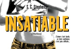 Thoughtless tome 2 : Insatiable de S.C. STEPHENS