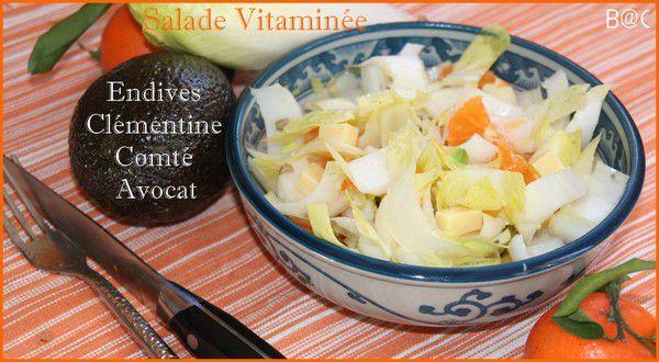 Salade d'endives vitaminée aux clémentines, avocat, comté...