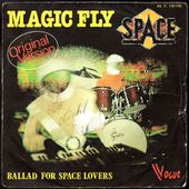 SPACE - MAGIC FLY b/w BALLAD FOR SPACE LOVERS - l'oreille cassée
