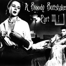 A Bloody Buttshaker Mix, Part 3 ! by Reverend Frost