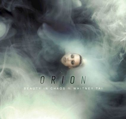 Beauty In Chaos Orion ft. Whitney Tai
