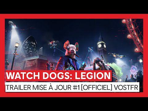 [ACTUALITE] WATCH DOGS : LEGION - LA MISE À JOUR MAJEURE #1 DISPONIBLE AUJOURD'HUI