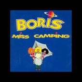 Boris - Miss camping (Course de tongues radio version)