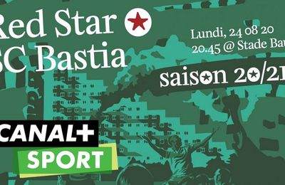 Red Star / Bastia (National) en direct ce lundi sur Canal+Sport !