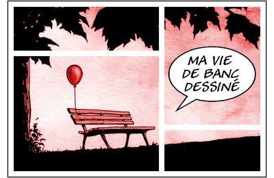 Ma vie de banc dessiné #8