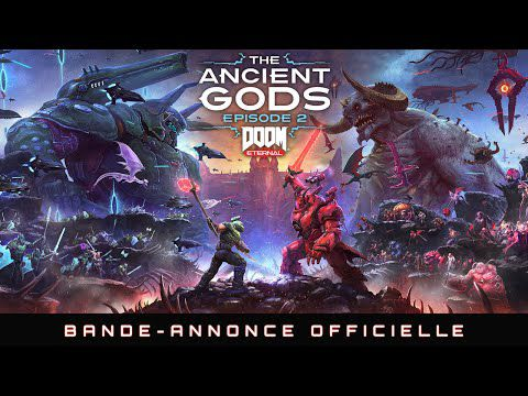 [ACTUALITE] DOOM Eternal: The Ancient Gods, Épisode 2 - Disponible le 18 mars