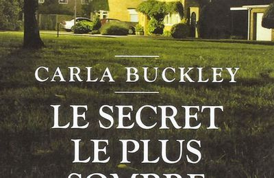 *LE SECRET LE PLUS SOMBRE* Carla Buckley* Charleston noir* par Lynda Massicotte*