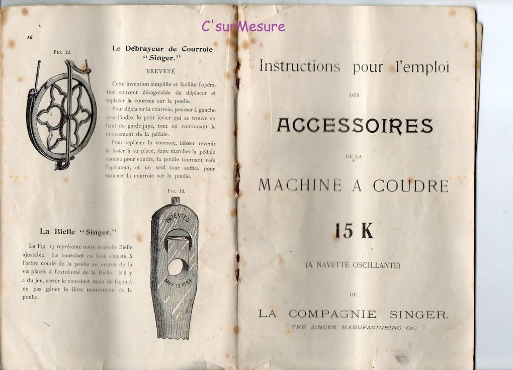 Instructions pour l'emplois des accessoires de la machine à coudre 15K à navette oscillante.