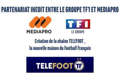 Accord TF1 et Médiapro avec la création de la chaîne Téléfoot !