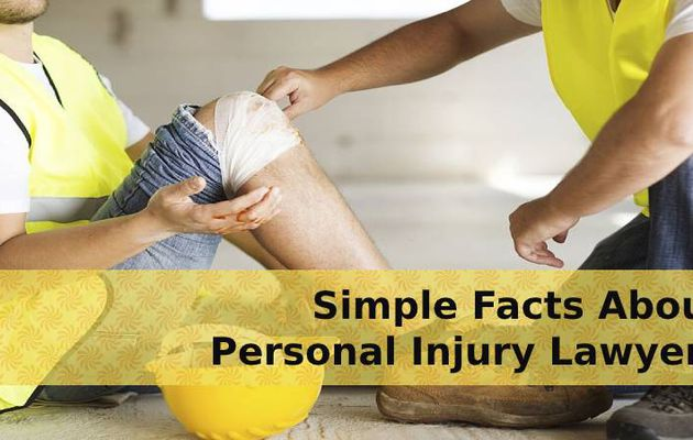 Simple Facts About Personal Injury Lawyers