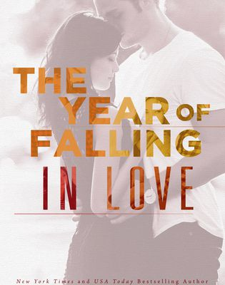 The Year of Falling in Love (Sunnyvale #2) by Jessica Sorensen