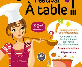 "Un super week-end / Festival ""A table"""