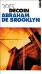 ABRAHAM DE BROOKLYN DIDIER DECOIN