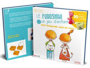 """Illustrations du livre """"LE FUROSHIKI, UN JEU D'ENFANT"""" écrit par Aurélie Le Marec - Tutti Frutti - 2014 - Un dimanche après-midi - 2019 - 22  aquarelles, 22 pas à pas de pliages, 4 dessins numériques à colorier"""