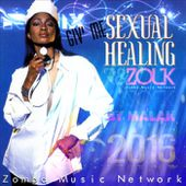 GI' ME SEXUAL HEALING: Extended Bass Cover Riddim, 2016, by Marvin Gaye, Max a Million, Paolo Beatz