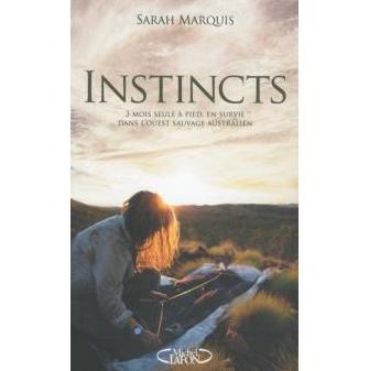 Instincts de Sarah Marquis : un beau récit d'aventure