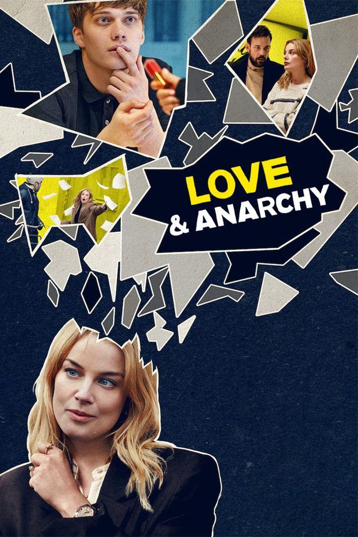 Love & Anarchy (Saison 1, 8 épisodes) :l'amour sans vraie anarchie