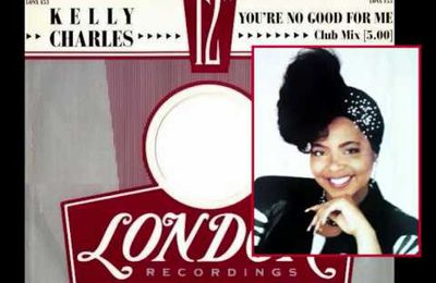 KELLY CHARLES - You're No Good For Me