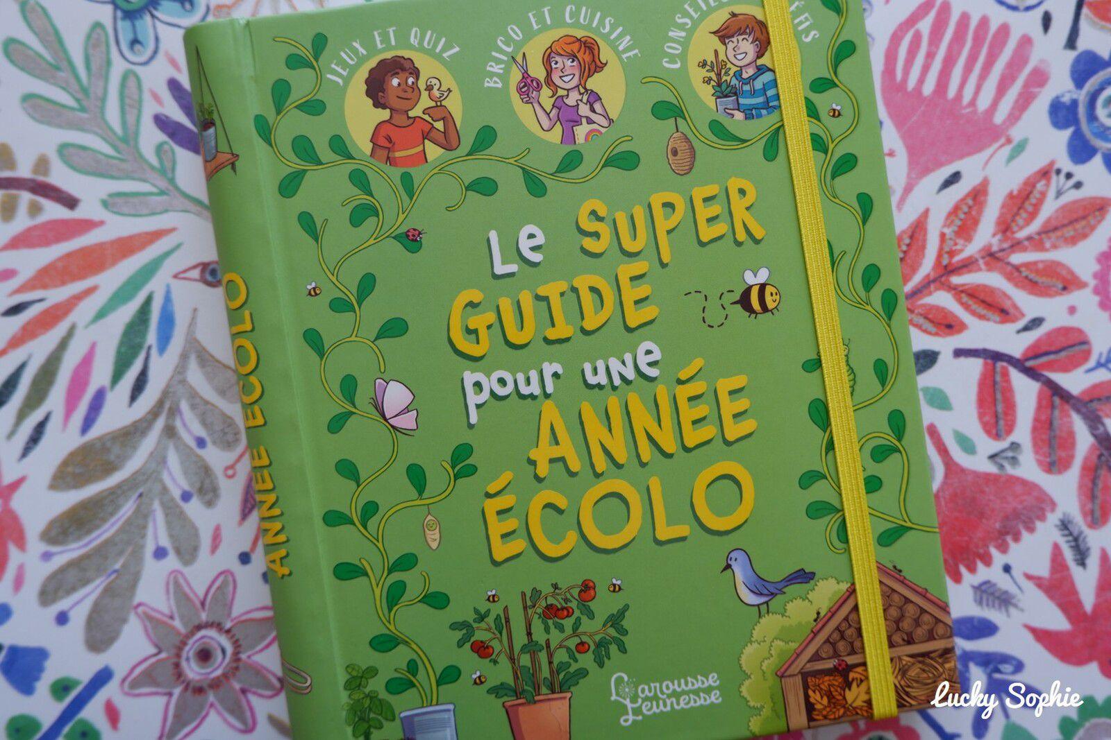 Le super guide enfant pour une année écolo