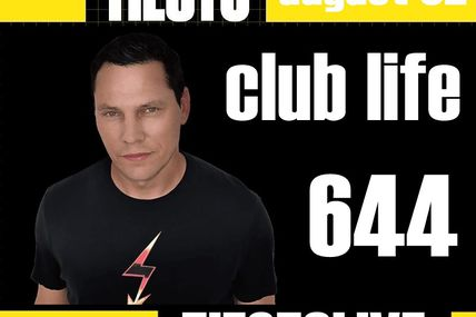 Club Life by Tiësto 644 - august 02, 2019