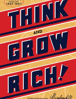 (kindle) Read Think and Grow Rich: The Original, an Official Publication of The Napoleon Hill Foundation By Napoleon Hill Free PDF