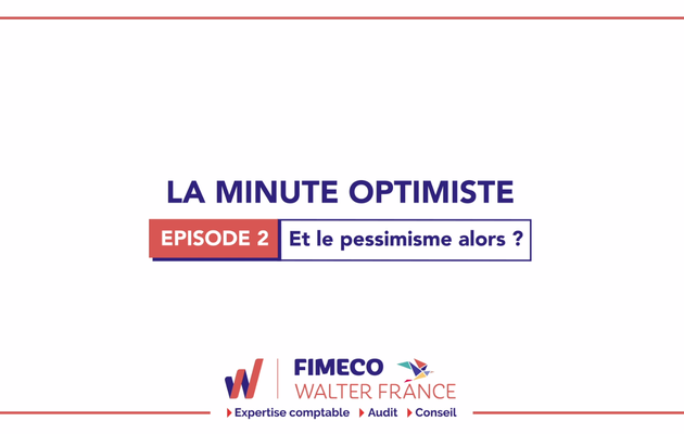 La Minute Optimiste - Episode 2 !