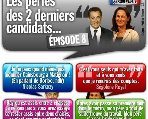 SPÉCIAL PRÉSIDENTIELLE / Les perles des 2 derniers candidats... Épisode 8