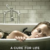 A Cure for Life (Gore Verbinski, 2016)