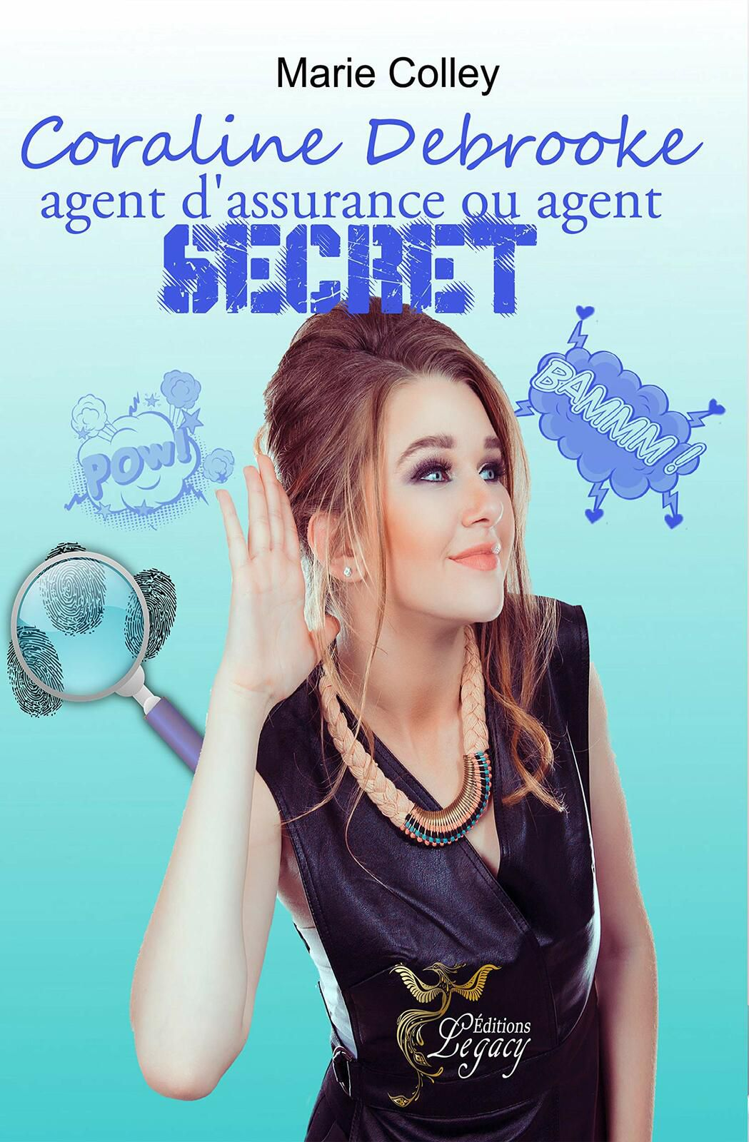 Coraline Debrooke, agent d'assurance ou agent secret