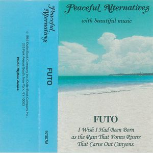 Futo - I Wish I had been Born as the Rain that Forms Rivers that Carve out Canyons