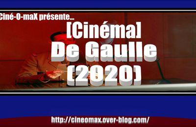 [Cinéma] De Gaulle (2020)