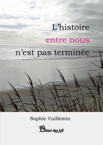 """La patate bouquine a chroniqué """"L'histoire entre nous n'est pas terminée"""" de Sophie Vuillemin"""