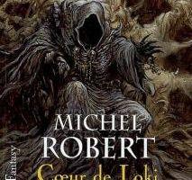 L'agent des ombres, tome 2 : Coeur de Loki de Michel Robert