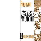 René REOUVEN : L'assassin maladroit. - Les Lectures de l'Oncle Paul