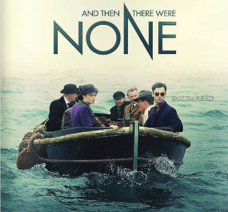 Critiques Séries : And Then There Were None. Mini-series. BILAN (UK).