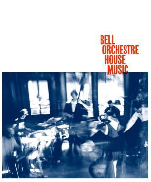 🎬 BELL ORCHESTRE • HOUSE MUSIC