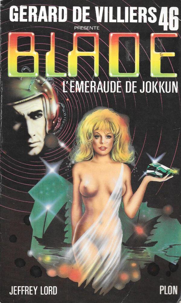 BLADE - L'EMERAUDE DE JOKKUN de Richard D. Nolane
