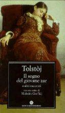 IL SOGNO DEL GIOVANE ZAR di Tolstoj