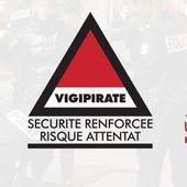 Plan d'urgence attentat sur toute la France = toutes manifestations sur tout le territoire Français INTERDITES. - MOINS de BIENS PLUS de LIENS
