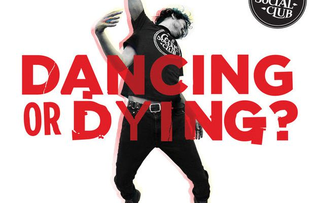 THE CELTIC SOCIAL CLUB  ~ DANCING OR DYING?