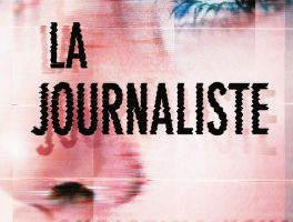 La journaliste - de Christina KOVAC