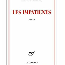 Les impatients - Maria Pourchet